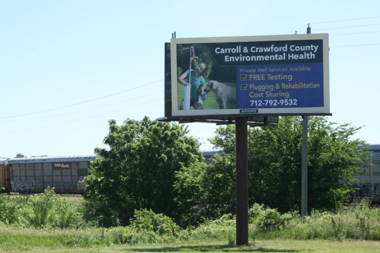 A billboard in Denison, Iowa, advertised well testing services on June 21, 2016.